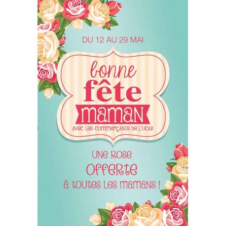 Tracts 15x21 Bonne Fête Maman roses